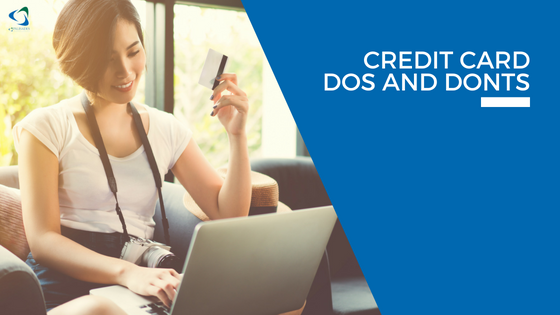 Credit Card Dos and Don'ts