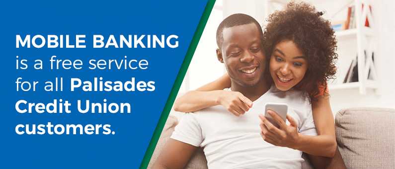 Mobile Banking is a free service for all Palisades Federal Credit Union Members - Couple looking at phone