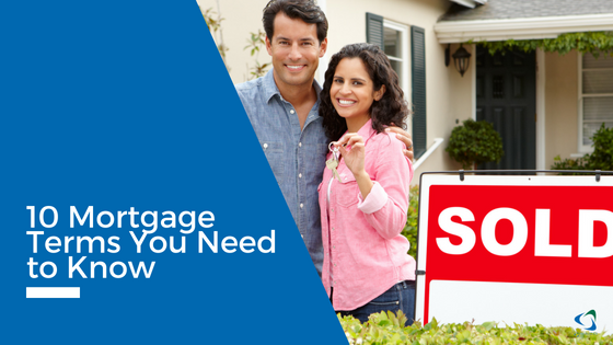 10 Mortgage Terms You Need to Know
